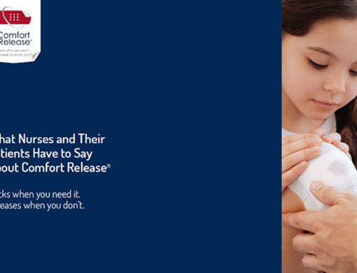What Nurses and Their Patients Have to Say About Comfort Release®